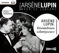 Arsene Lupin dżentelmen włamywacz - Maurice LeBlanc - audiobook