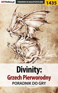 Divinity: Grzech Pierworodny - poradnik do gry