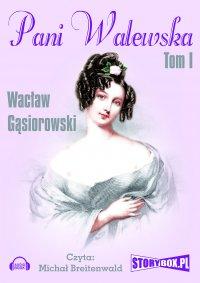Pani Walewska. Tom 1