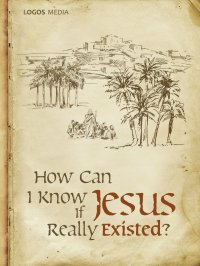 How Can I Know if Jesus Really Existed? - L. M. Book - ebook