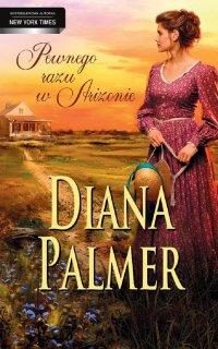 Pewnego razu w Arizonie - Diana Palmer - ebook