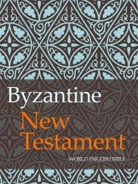 Byzantine New Testament - Opracowanie zbiorowe - ebook
