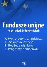 Fundusze unijne w pytaniach i odpowiedziach. Wydanie maj 2014 r.