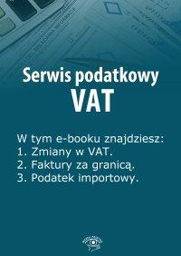 Serwis podatkowy VAT. Wydanie specjalne styczeń-marzec 2014 r.