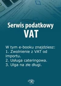 Serwis podatkowy VAT. Wydanie specjalne kwiecień-czerwiec 2014 r.