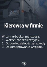 Kierowca w firmie. Wydanie specjalne czerwiec 2014 r.