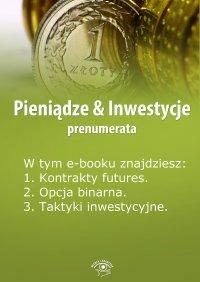 Pieniądze & Inwestycje. Wydanie specjalne marzec 2014 r.
