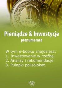 Pieniądze & Inwestycje. Wydanie czerwiec 2014 r.