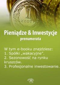 Pieniądze & Inwestycje. Wydanie specjalne czerwiec 2014 r.