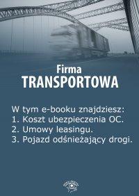 Firma transportowa. Wydanie luty 2014 r.