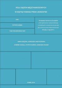 Rola sądów międzynarodowych w kształtowaniu praw jednostek
