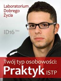 Twój typ osobowości: Praktyk (ISTP) - Opracowanie zbiorowe - ebook