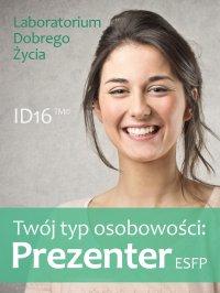 Twój typ osobowości: Prezenter (ESFP) - Opracowanie zbiorowe - ebook