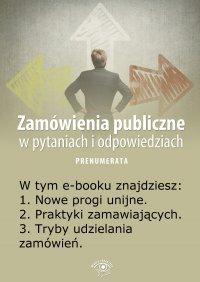 Zamówienia publiczne w pytaniach i odpowiedziach. Wydanie luty 2014 r.