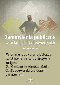 Zamówienia publiczne w pytaniach i odpowiedziach. Wydanie kwiecień 2014 r.