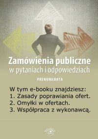 Zamówienia publiczne w pytaniach i odpowiedziach. Wydanie lipiec 2014 r.