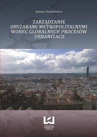 Zarządzanie obszarami metropolitalnymi wobec globalnych procesów urbanizacji