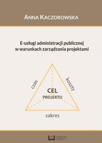 E-usługi administracji publicznej w warunkach zarządzania projektami
