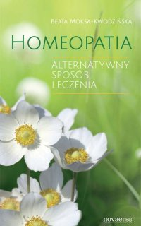 Homeopatia - Beata Moksa-Kwodzińska - ebook