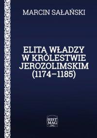 Elita władzy w Królestwie Jerozolimskim (1174–1185)
