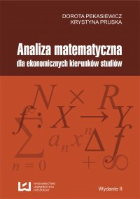 Analiza matematyczna dla ekonomicznych kierunków studiów - Dorota Pekasiewicz - ebook