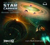 Star Carrier. Tom II. Środek ciężkości - Ian Douglas - audiobook