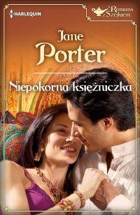 Niepokorna księżniczka - Jane Porter - ebook