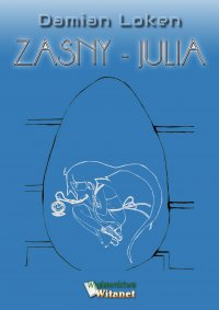 Zasny - Julia - Damian Loken - ebook