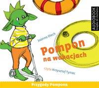 Pompon na wakacjach - Joanna Olech - audiobook