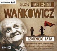 Szczenięce lata - Melchior Wańkowicz - audiobook