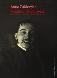 Młodość chłopczyka - Anna Żakiewicz - ebook