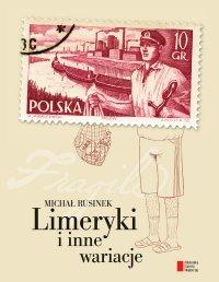 Limeryki i inne wariacje - Michał Rusinek - ebook