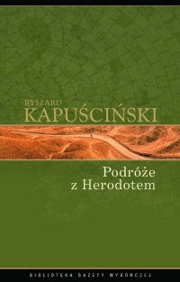 Podróże z Herodotem - Ryszard Kapuściński - ebook