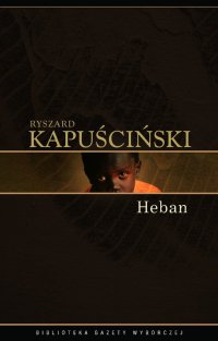 Heban - Ryszard Kapuściński - ebook