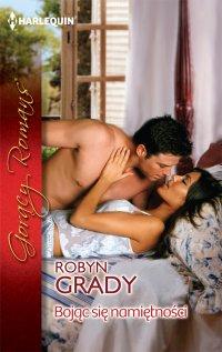Bojąc się namiętności - Robyn Grady - ebook
