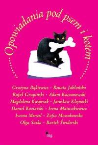 Opowiadania pod kotem i psem - Grażyna Bąkiewicz - ebook