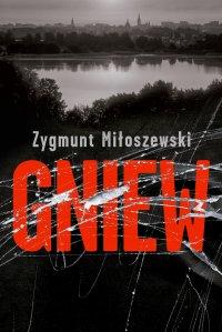 Gniew - Zygmunt Miłoszewski - ebook