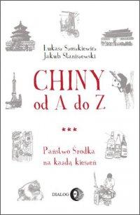 Chiny od A do Z - Jakub Staniszewski - ebook