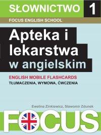 Apteka i lekarstwa w angielskim. Zestaw 1 - Ewelina Zinkiewicz - ebook