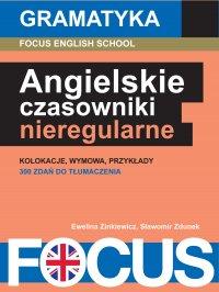 Angielskie czasowniki nieregularne - Ewelina Zinkiewicz - ebook