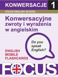 Konwersacyjne zwroty i wyrażenia w angielskim. Zestaw 1 - Ewelina Zinkiewicz - ebook