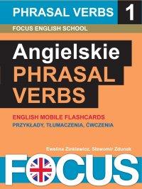 Angielskie Phrasal Verbs. Zestaw 1 - Ewelina Zinkiewicz - ebook