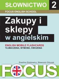 Zakupy i sklepy w angielskim. Zestaw 2 - Ewelina Zinkiewicz - ebook