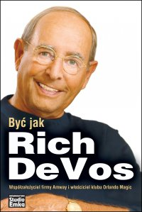 Być jak Rich DeVos - Pat Williams - ebook