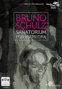 Sanatorium pod Klepsydrą - Bruno Schulz - audiobook