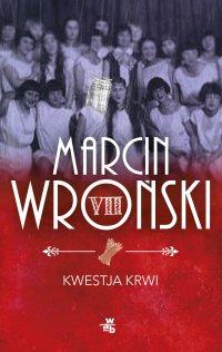 Kwestja krwi - Marcin Wroński - ebook