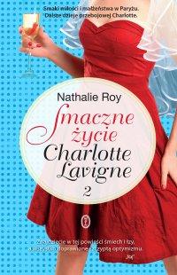Smaczne życie Charlotte Lavigne. Tom 2
