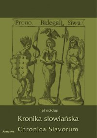 Kronika Słowiańska. Chronica Slavorum - Helmoldus - ebook