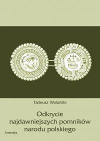 Odkrycie najdawniejszych pomników narodu polskiego