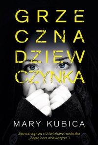 Grzeczna dziewczynka - Mary Kubica - ebook